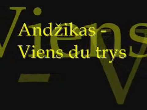 Andžikas - Viens du trys ( Su tekstu )