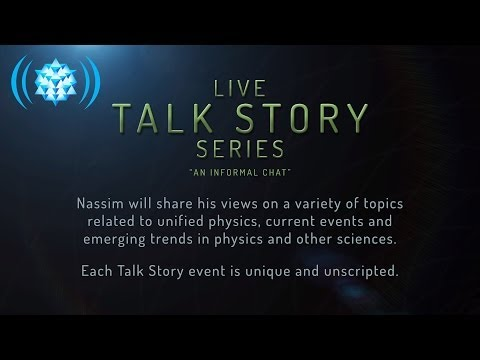 Live Talk Story Series with Nassim Haramein