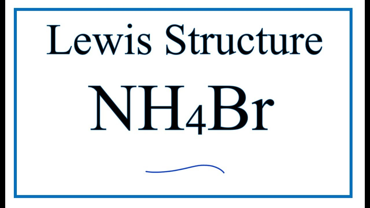 how to draw the nh4br lewis dot structure (ammonium bromide) Electron Dot Diagram Periodic Table