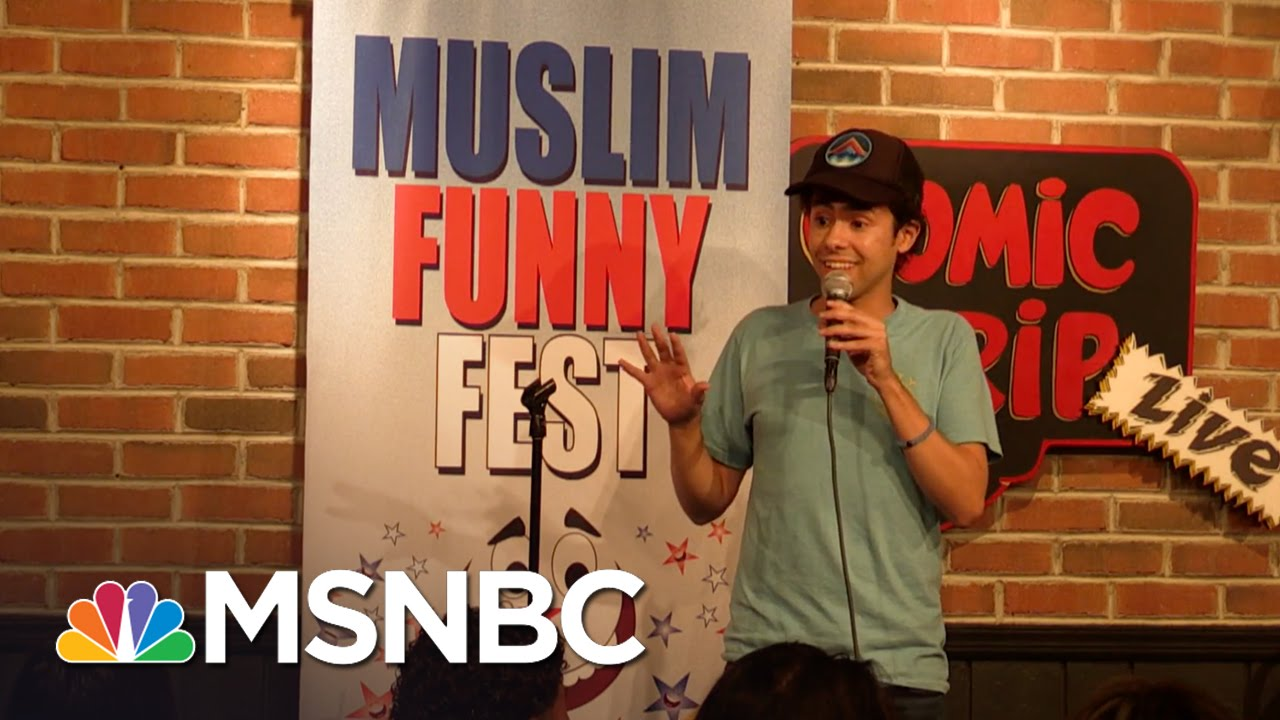 Muslim Comedians Fight Fear With Funny | MSNBC