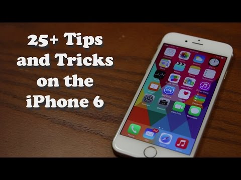 25+ Tips and Tricks for the iPhone 6