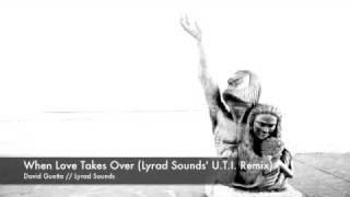 David Guetta - When Love Takes Over (Lyrad Sounds