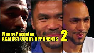 Manny Pacquiao vs Cocky Boxers:His Most Satisfying Wins Part 2