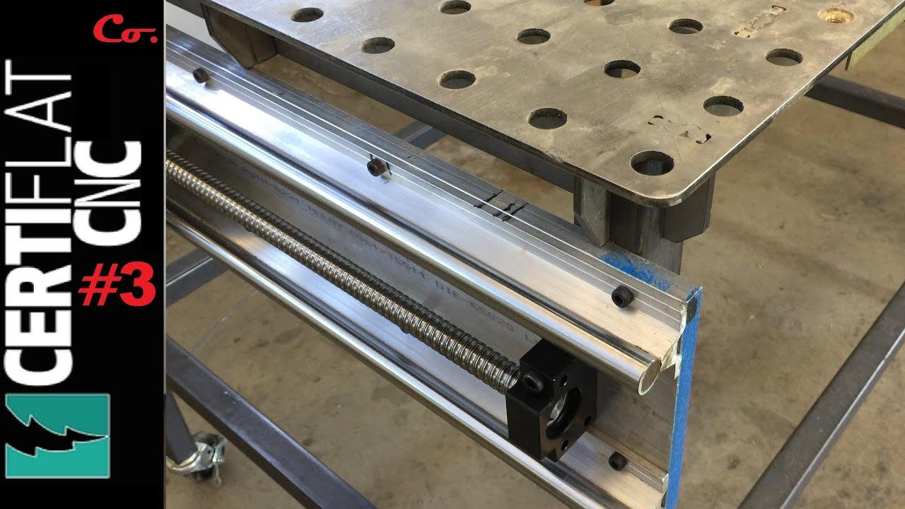 Diy Cnc Machine On Certiflat Welding Table Part 3