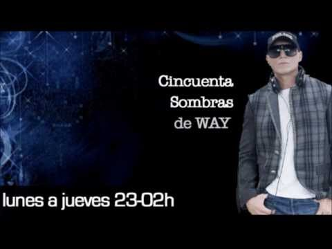 Cincuenta sombras de way - Loca fun Radio/ www.funradio.es
