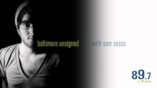 Evan Chapman Interview on 89.7 WTMD 39 s Baltimore Unsigned HD.mp3