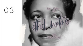 An Ode to Ethel Waters
