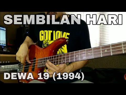 Unduh lagu SEMBILAN HARI - DEWA19 ( BASS COVER ) online