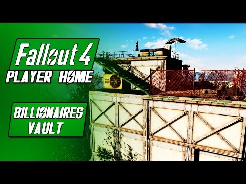 BILLIONAIRES VAULT Player Home - Fallout 4 Mods