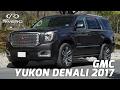 GMC Yukon Denali 2017 - Monterrey, México - Grupo Rivero