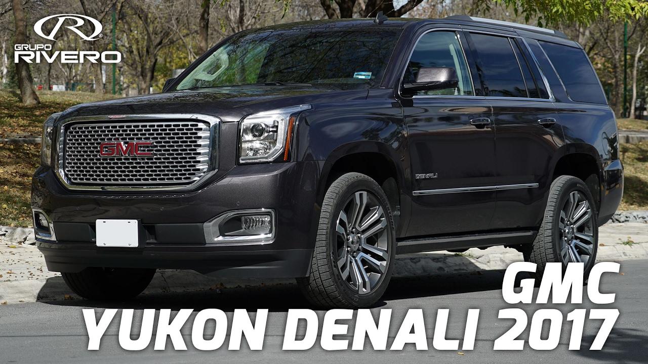 Gmc Yukon Denali >> GMC Yukon Denali 2017 - Monterrey, México - Grupo Rivero ...
