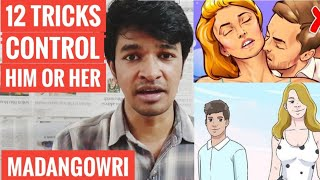 12 TRICKS TO CONTROL HER or HIM | Tamil | Madan Gowri | MG