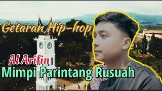 Download Mimpi Parintang Rusuah - Al Arifin | Getaran Hiphop // by D-Romb