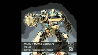 Marc Throw & Gesus Lpz - An Unknown World (Original Mix)