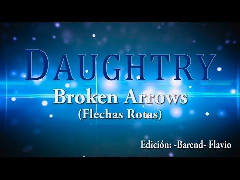 Daughtry - Broken Arrows subtitulos en español