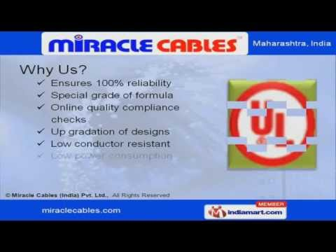 Cable Manufacturing by Miracle Cables India Private Limited Navi Mumbai