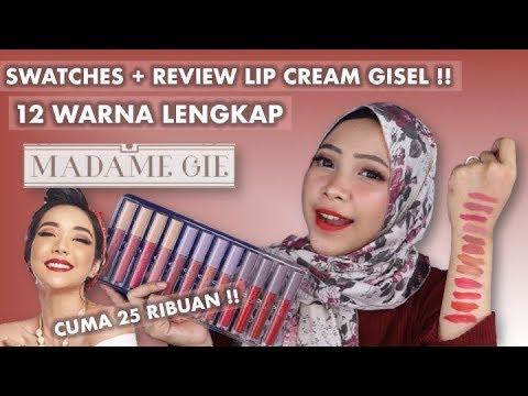 review-+-swatches-lip-cream-madame-gie-12-warna-lengkap-|-makeup-gisel-murah-banget