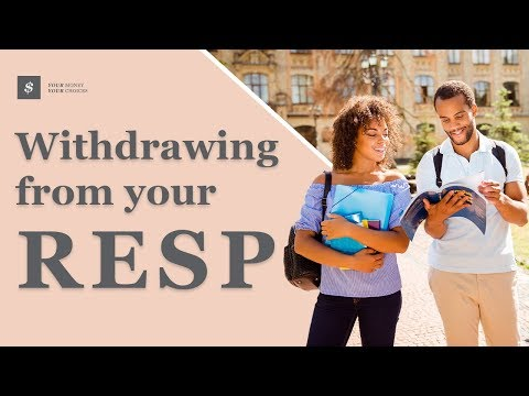 Withdrawing From Your RESP: What You Need To Know