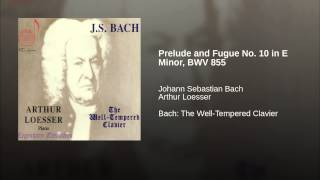 Prelude and Fugue No. 10 in E Minor, BWV 855