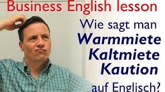 English Lesson: Wie sagt man Warmmiete, Kaltmiete und Kaution auf Englisch?