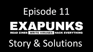 EXAPUNKS - Episode 11 - Just The Solutions & Story