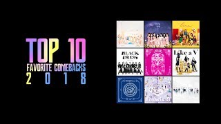 My Top 10 K-Pop Comebacks 2018