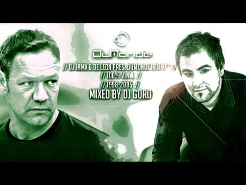 DJ JamX & De Leon pres. DuMonde Remixes // 100% Vinyl // 1998-2005 // Mixed By DJ Goro