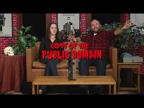 Crypt of the Public Domain! The Silence of the Films Part 1