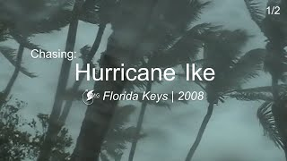 Hurricane Ike - Florida Keys [2008]  Part 1 of 2