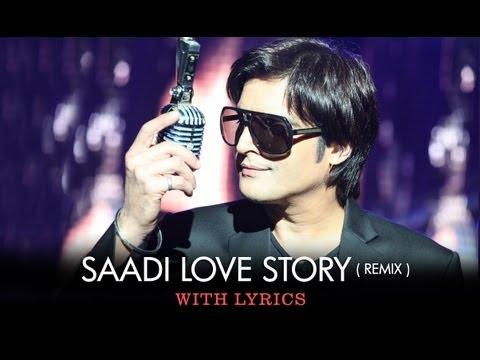 Saadi Love Story (Remix) - Full Song With Lyrics - Saadi Love Story