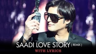 Saadi Love Story (Remix) - Full Song With Lyrics - Saadi Love Story