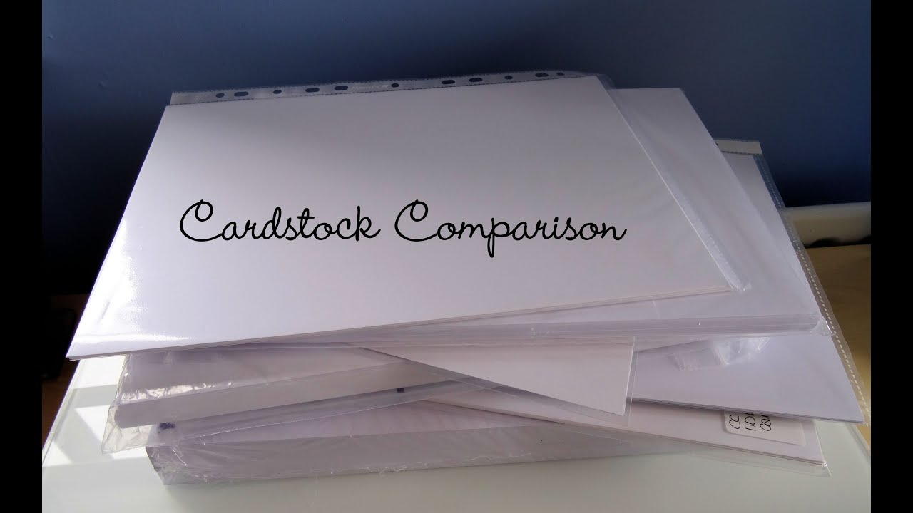 Cardstock Comparison The Card Grotto Youtube