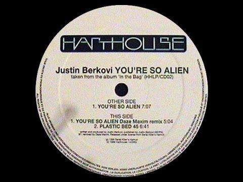 Justin Berkovi - You're So Alien ( Daze Maxim Remix )