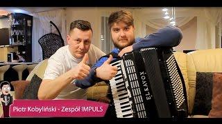 #8 Z akordeonem u Gwiazd - Zespół IMPULS