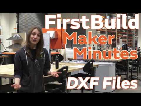 1B Maker Minutes: Creating DXF Files