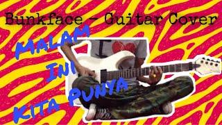 Bunkface - Malam ini kita punya (guitar cover)