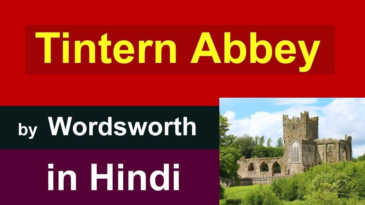 Tintern Abbey Summary In Hindi Line Written A Few Mile Above William Wordsworth Youtube