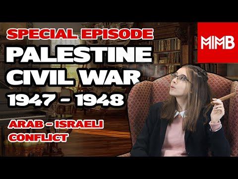 Special Episode 5: Arab-Israeli Conflict - Palestine Civil War 1947-1948