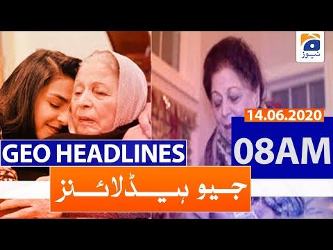 Geo Headlines 08 AM |14th June 2020