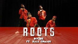 Roots - DIVINE ft. Raja Kumari || Himanshu Dulani Dance Choreography