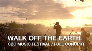 Walk Off The Earth | CBC Music Festival | Full Concert