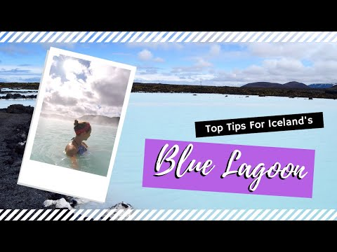 ICELAND || Top Tips For Iceland's Blue Lagoon Spa || Travel Tips