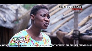 CRAZY ORPHAN - New Movie Mercy Johnson 2019 Latest Nigerian Nollywood Movie