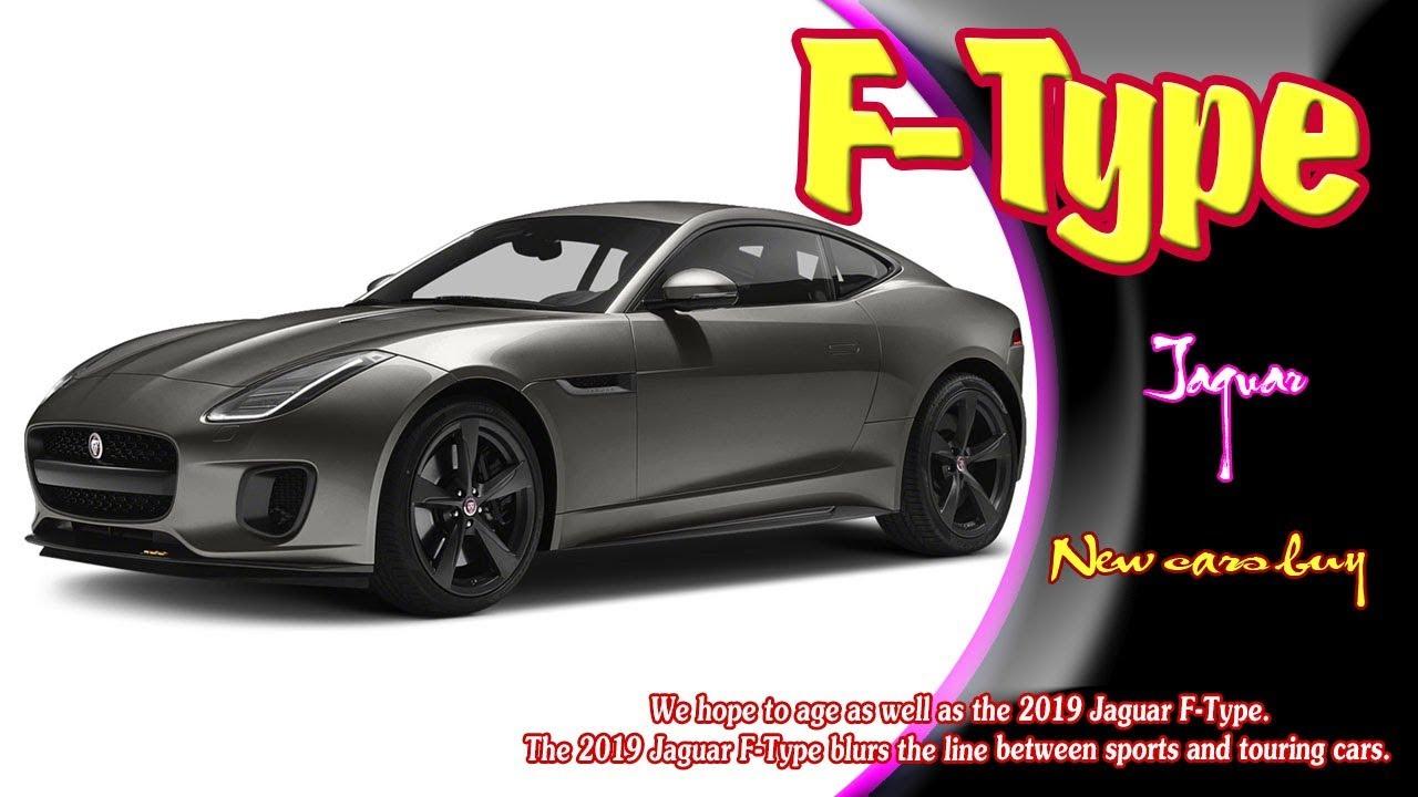 2019 Jaguar F Type Rumors Release Date Redesign >> 2019 Jaguar F Type 2019 Jaguar F Type Coupe 2019 Jaguar F Type Svr 2019 Jaguar F Type R