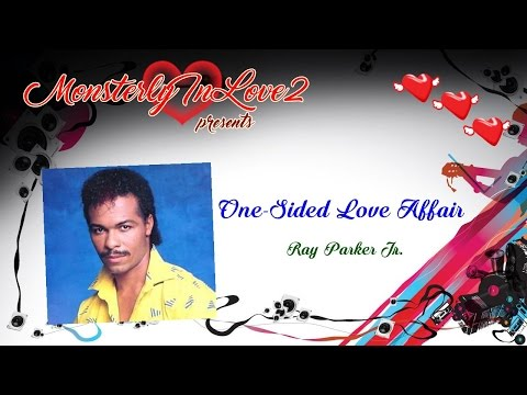 Ray Parker Jr. - One-sided Love Affair (1985)