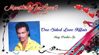 Ray Parker Jr. - One-sided Love Affair