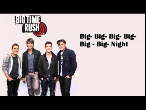 Big Night - Big Time Rush Lyrics