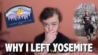 Why I Left Yosemite