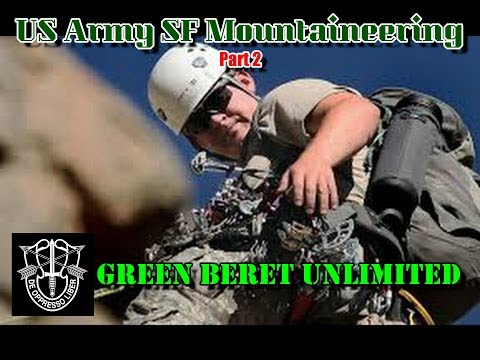 Special Forces Mountain Climbing Part II - Advanced Training