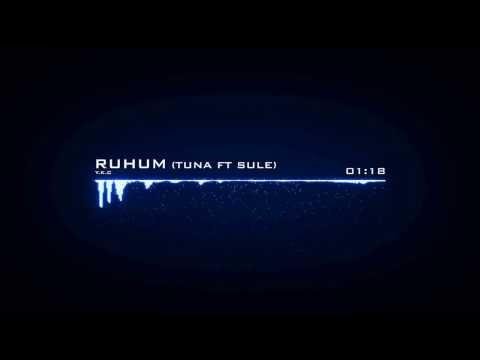 Ruhum (Tuna - Şule Hizmetli)